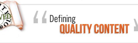 Defining Quality Content