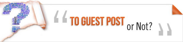 To Guest Post or Not