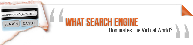 Search Engine Dominating the Virtual World