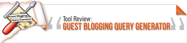 searching made easy with guest blogging query generator